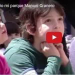Vídeo: Sueño mi parque Manuel Granero