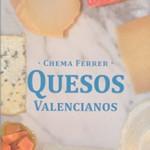 """""""Quesos Valencianos"""""""