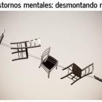 Charla participativa: Trastornos Mentales: Desmontando Mitos
