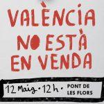 Jornada reivindicativa: València no està en venda